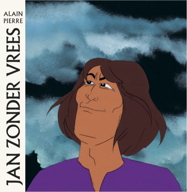 Alain Pierre - Jan Zonder Vrees LP - AguirreRecords