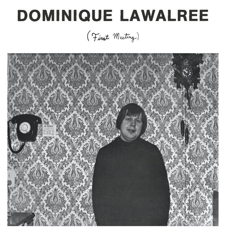 Dominique Lawalree - First Meeting LP