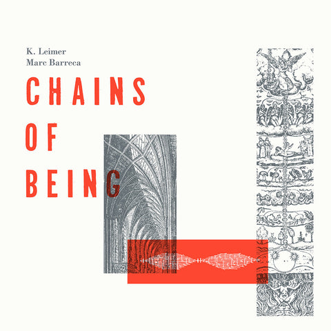 K. Leimer / Marc Barecca - Chains Of Being LP