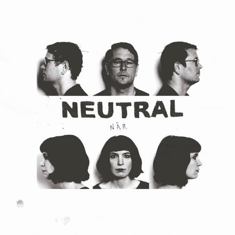 Neutral - När LP