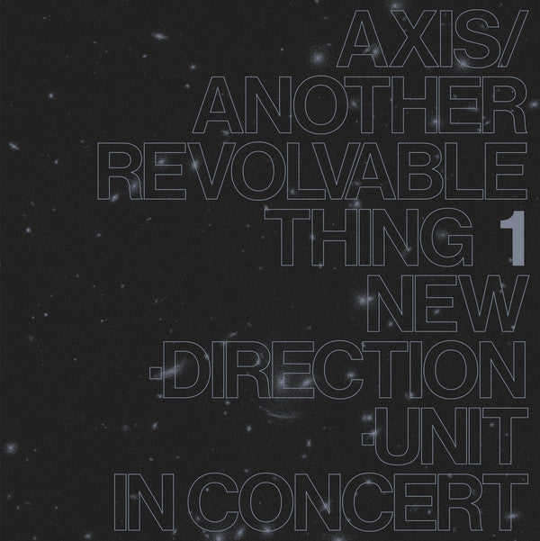 Masayuki Takayanagi New Direction Unit - Axis/Another Revolvable Thing 1 LP