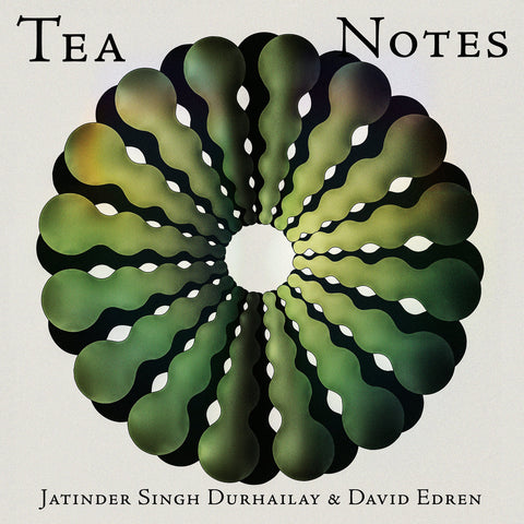 Jatinder Singh Durhailay & David Edren ‎– Tea Notes LP