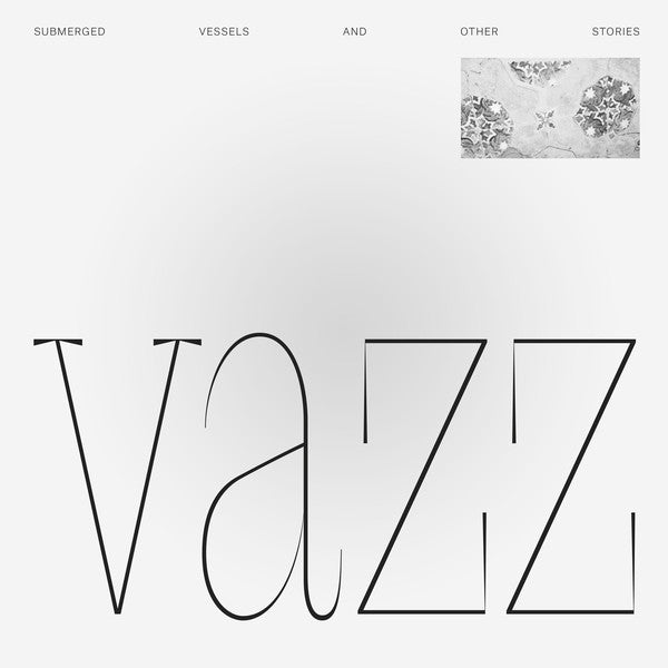 Vazz - Submerged Vessels And Other Stories LP + CD
