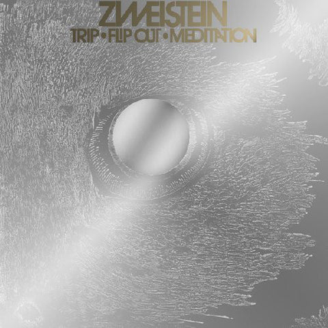 Zweistein ‎– Trip • Flip Out • Meditation 3xLP