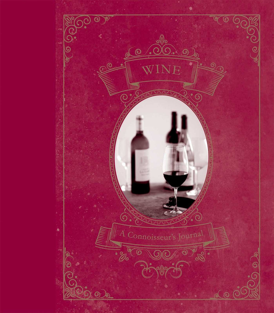 Wine: A Connoisseur's Journal - britishgallery.ro - 1