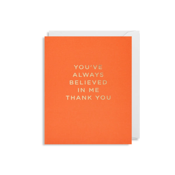 Believed In Me Card