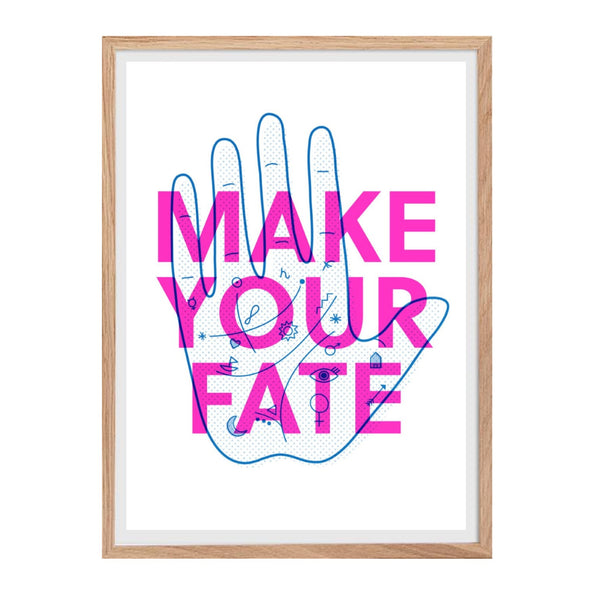Risograph print featuring a fortune hand and the text make your fate