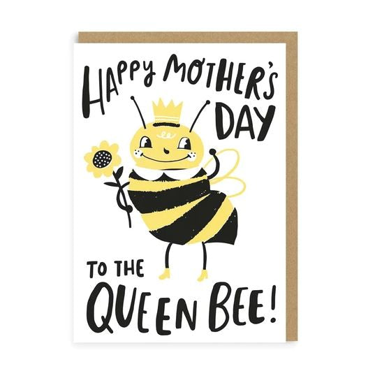 Happy Mothers Day To The Queen Bee - Mothers Day Card