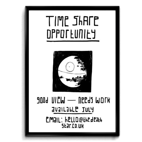 Star Wars inspired print featuring The Death Star and fun text time share opportunity.