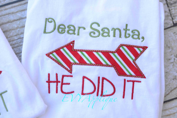 Matching Sibling Christmas Shirts with Dear Santa, He did it or She did it! - Sweet and Stitched