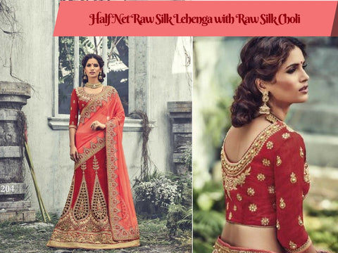 Half Net Raw Silk Lehenga with Raw Silk Choli