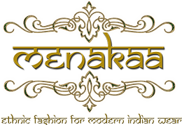 Menakaa- Ehthnic Fashion for Modern Indian Women