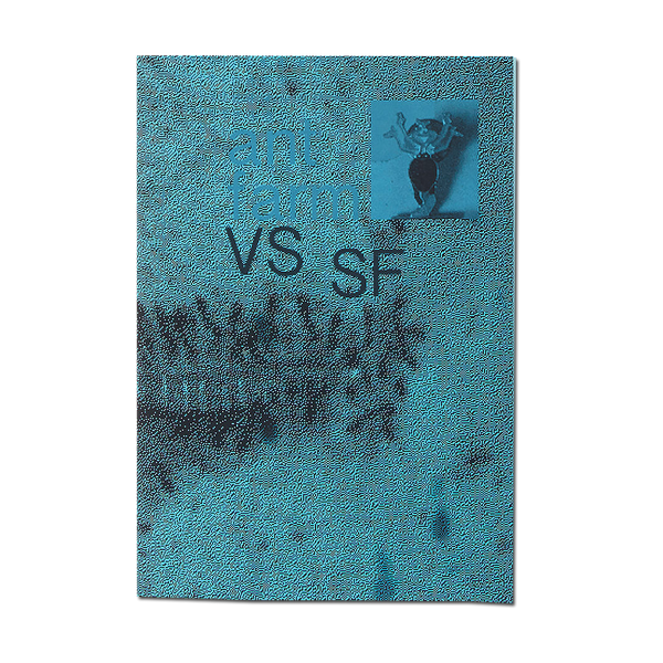 Antwan Horfee - Ant Farm VS SF zine