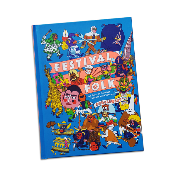 Rob Flowers - Festival Folk book (Signed Copies!)