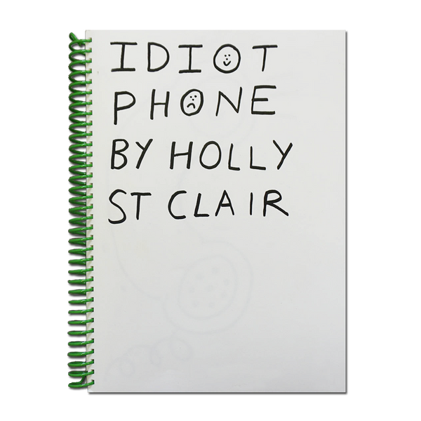 Idiot Phone Book - Holly St Clair