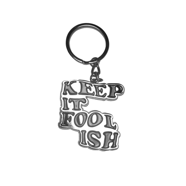 Weirdo London - Keep It Foolish keyring