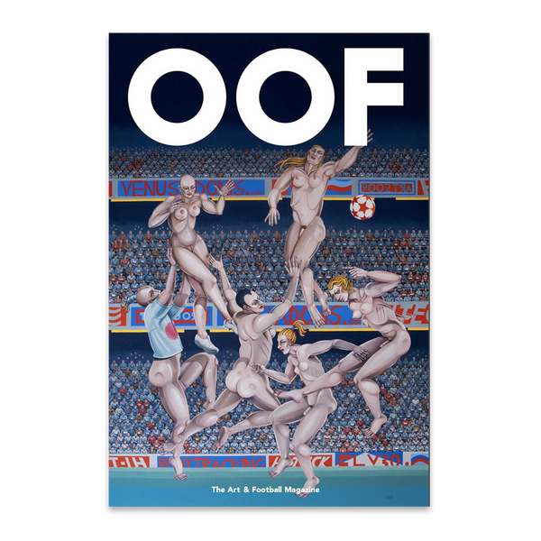 Issue 6 - OOF Magazine