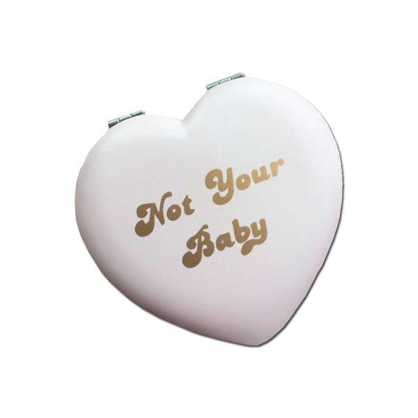 Rosehound Apparel - Not Your Baby Compact Mirror