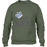 His Queen Bl - Anvil Fashion Sweatshirt - Movie TV Show Merch