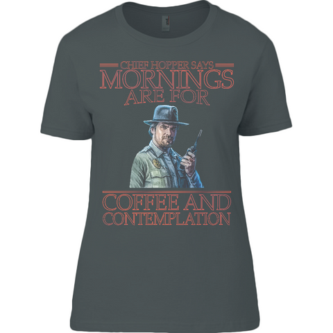 Stranger Things - Mornings are for - Anvil Ladies T-Shirt - Movie TV Show Merch