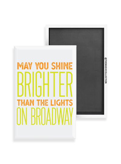 May You Shine Brighter Magnet