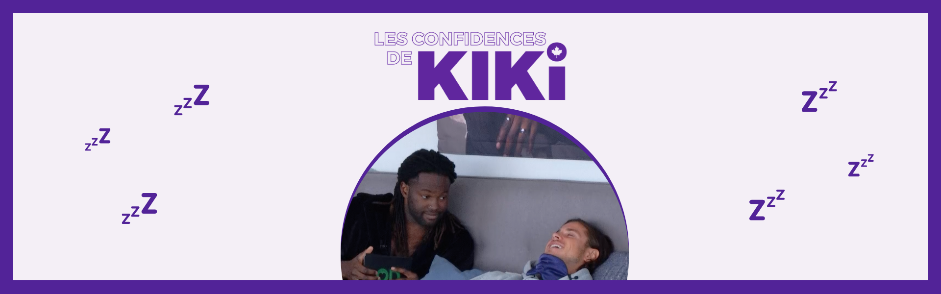 Confidences de Kiari et Carl Occupation Double 2020 Chez nous Polysleep