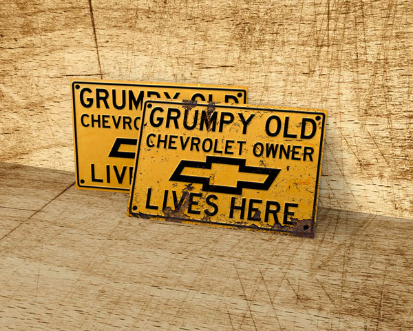 Grumpy old Chevrolet owner lives here metal sign