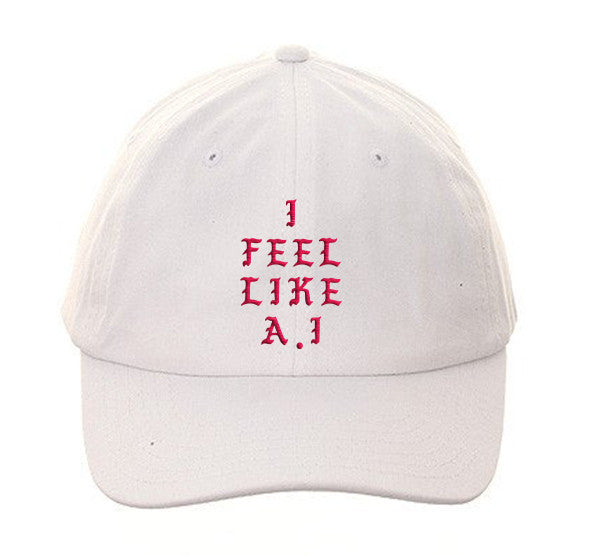 I Feel Like A.I Dad Hat