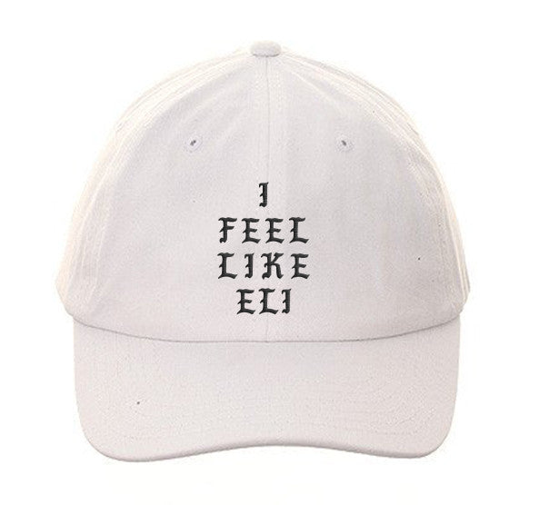 I Feel Like ELI Dad Hat