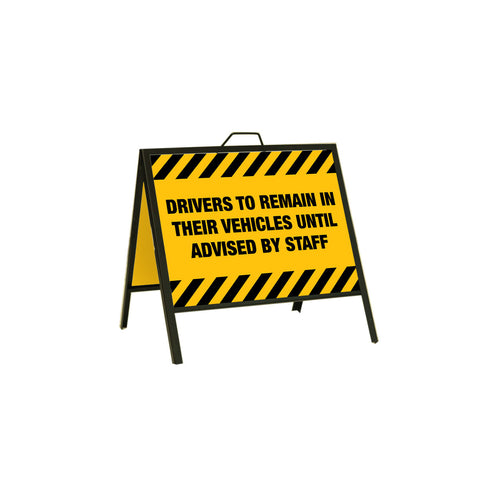 "A-Frame Sign Stand - Top-Loading 24"" x 18"" DRIVERS REMAIN IN VEHICLES"
