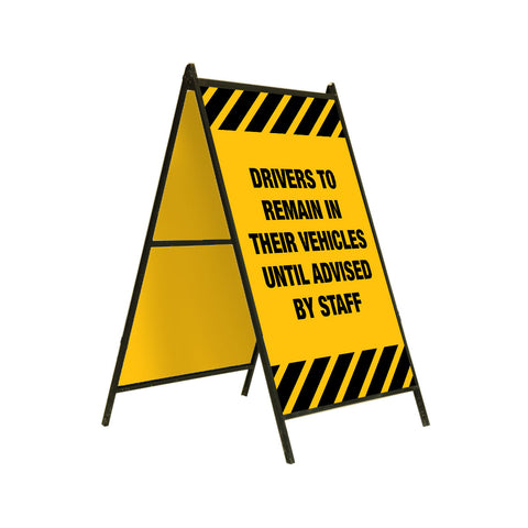 "A-Frame Sign Stand - Top-Loading 24"" x 36"" DRIVERS REMAIN IN VEHICLES"