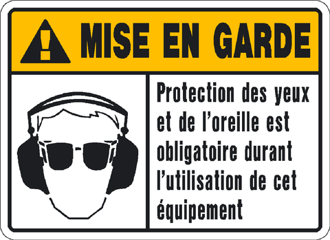 Caution Ear & Eye Protection French