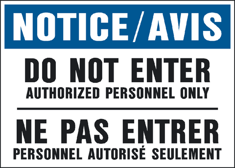 Notice - Do Not Enter Bilingual