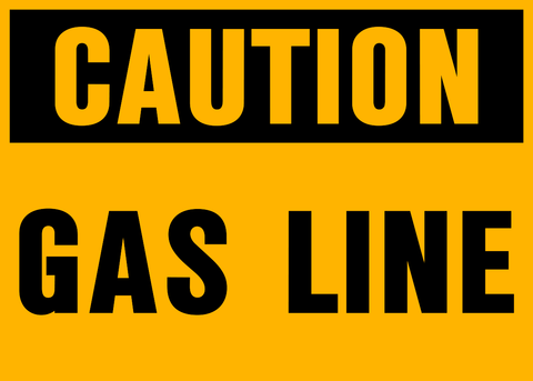 Caution - Gas Line