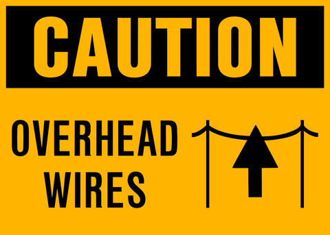 Caution - Overhead Wires