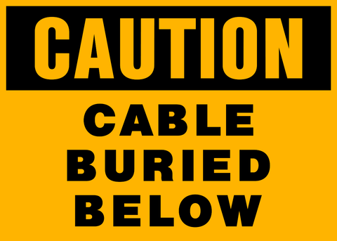 Caution - Cable buried below