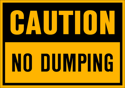 Caution - No Dumping