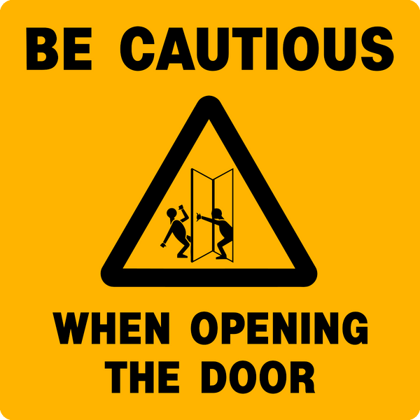 Caution Door Opening Western Safety Sign