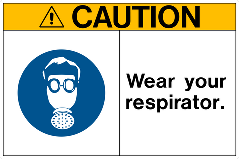 Caution - Breathing Protection