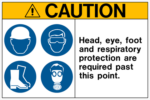 Caution - Head, Eye, Foot and Respiratory Protection
