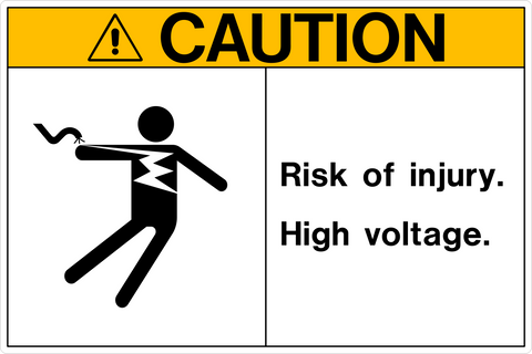 Caution - Risk of Injury High Voltage