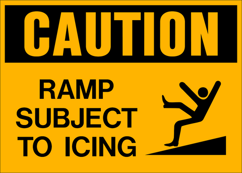 Caution - Ramp Subject to Icing