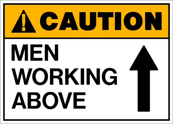 Caution Men Working Above A Western Safety Sign