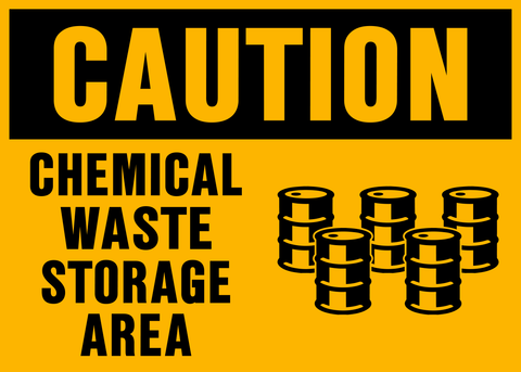 Caution - Chemical Waste Storage Area
