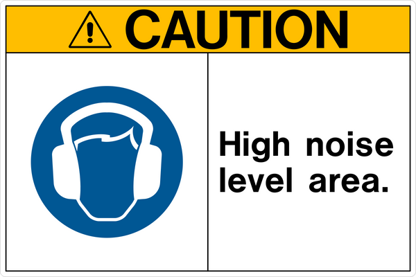 Caution High Noise Level Area A Western Safety Sign
