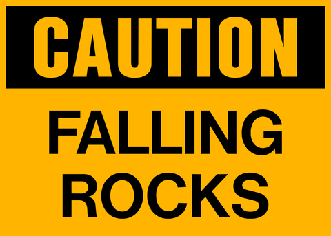Caution - Falling Rocks