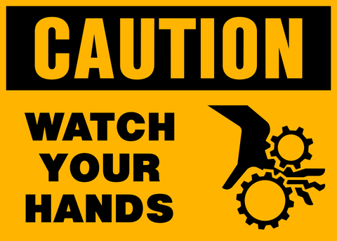 Caution - Hand Safety