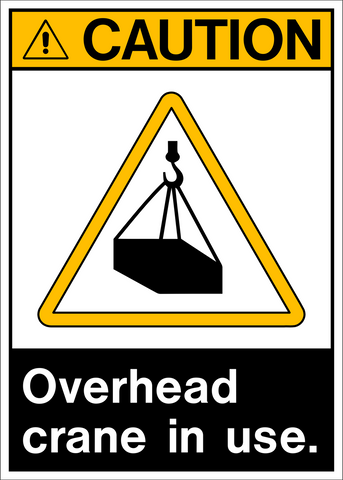 Caution - Crane Overhead