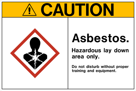 Caution - Asbestos Hazardous
