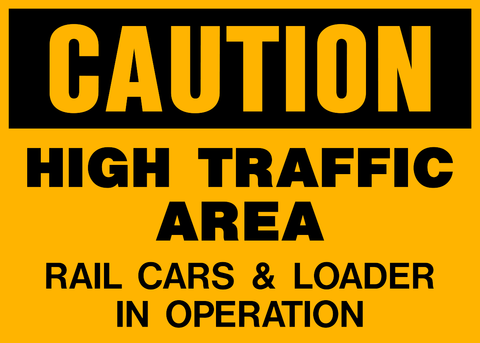 Caution - High Traffic Area